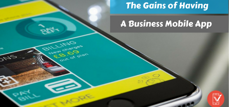 Why the gains of a Mobile App for your Business beat its costs?