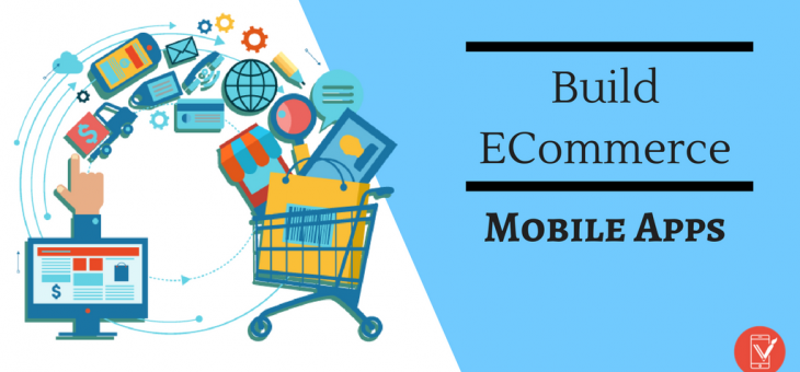 ECommerce Mobile Apps – What Should You Do This Year?
