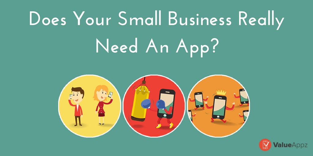 small_business_really_need_an_app_valueappz