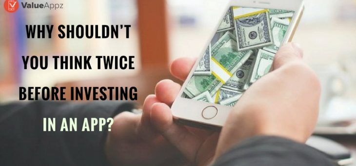 As A Medium or Small Enterprise, Why Shouldn't You Think Twice Before Investing in An App?