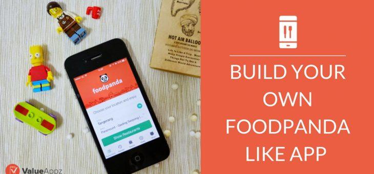 Build Your own FoodPanda like App