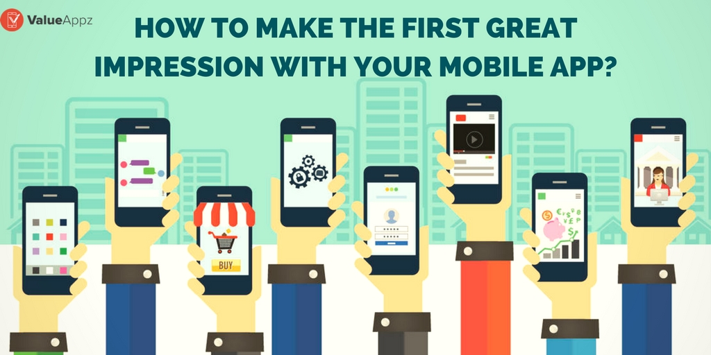 How to make the First Great Impression with your Mobile App
