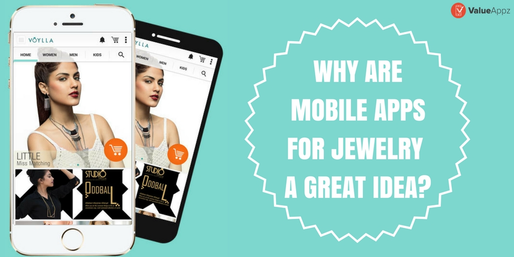 WHY-ARE-MOBILE-APPS-FOR-JEWELRY-A-GREAT-IDEA_ValueAppz