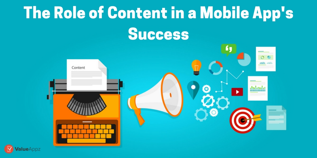 The-Role-of-Content-in-a-Mobile-Apps-Success_ValueAppz