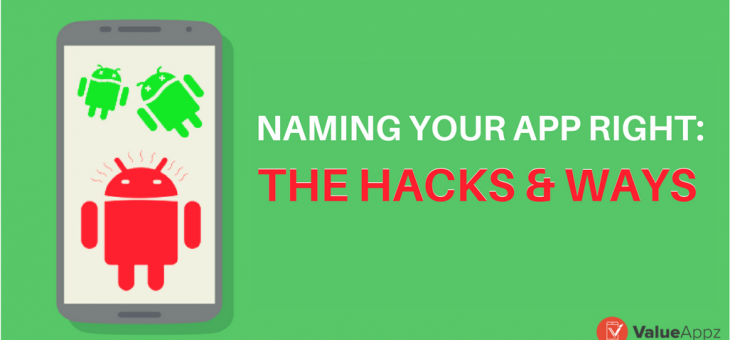 Naming an App Right: The Hacks and Ways