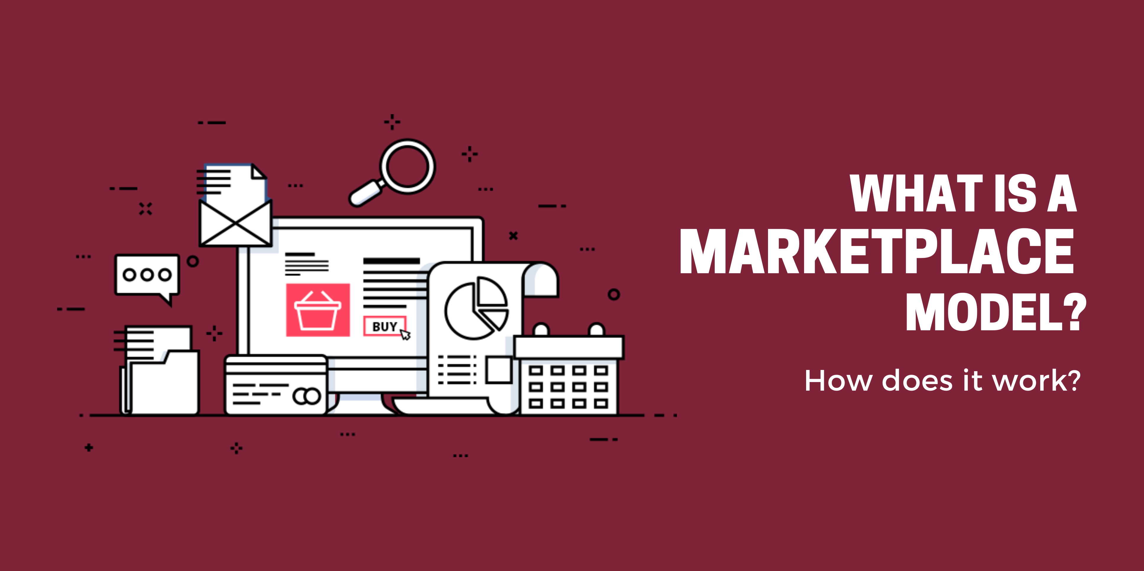 What is a MarketPlace Model? How Does it W...