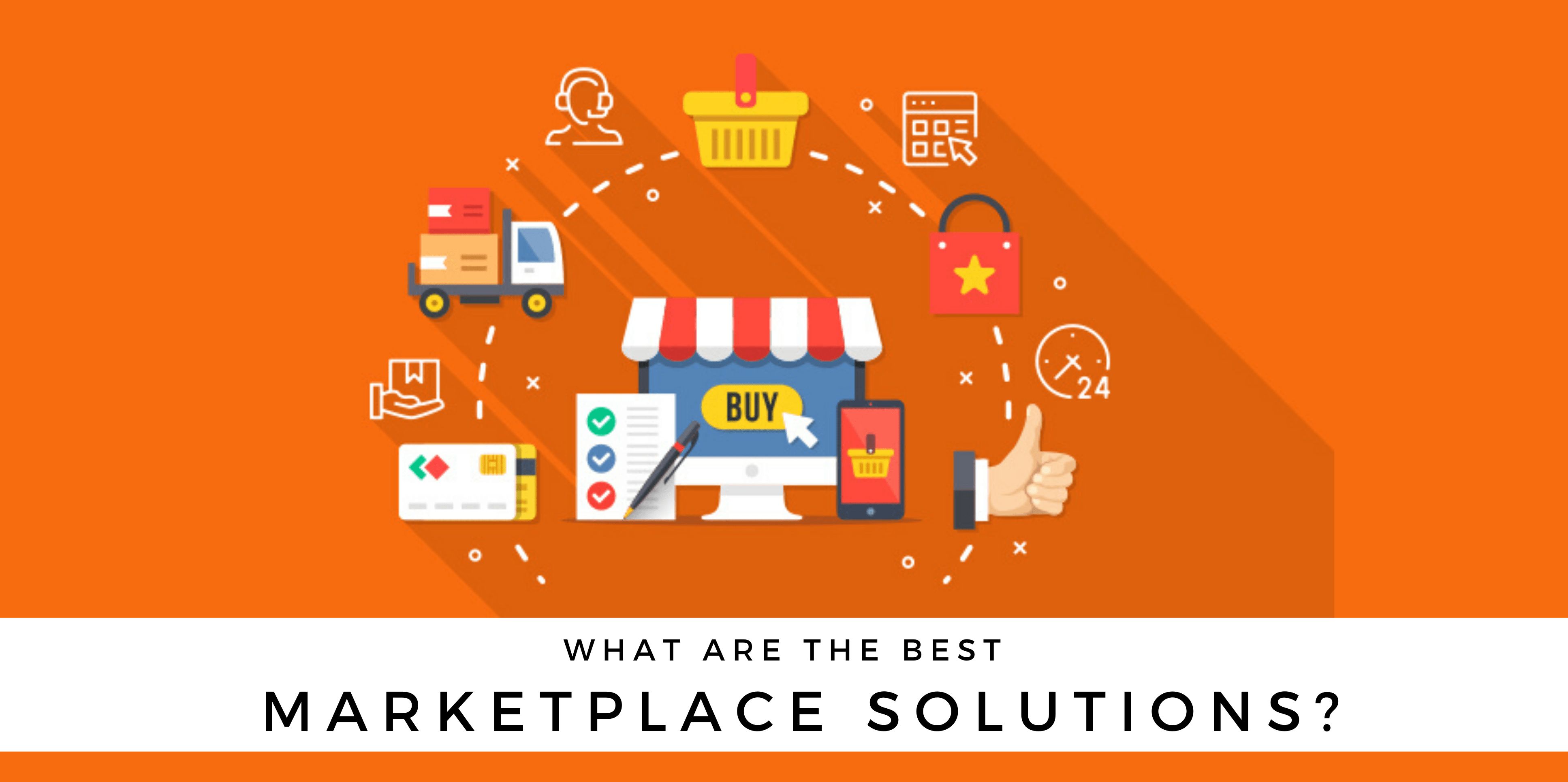 What Are the Best Marketplace Solutions?