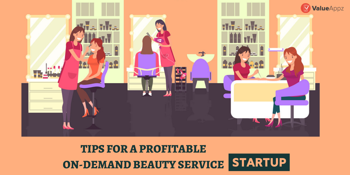 Tips For A Profitable On-Demand Beauty Ser...