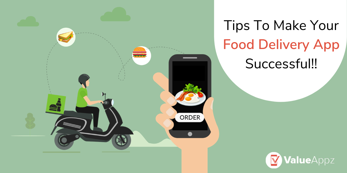 Tips to Make your Food Delivery App Successful