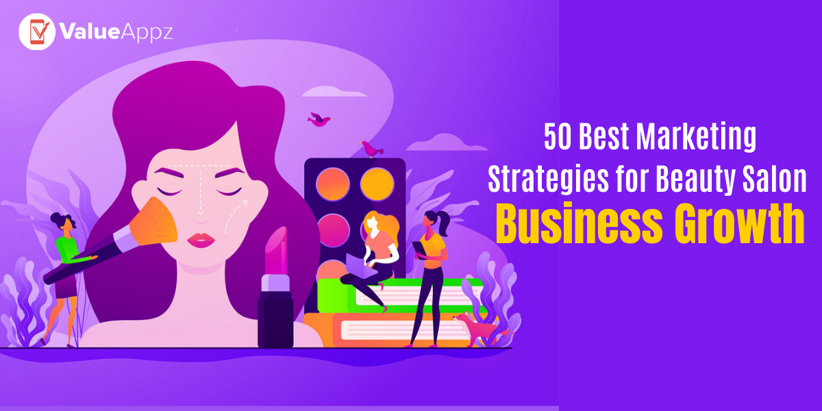 50 Best Marketing Strategies for Beauty Salon Business Growth