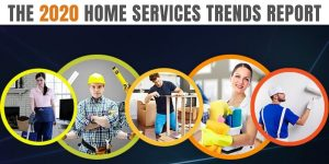 THE 2020 HOME SERVICES TRENDS REPORT (1)