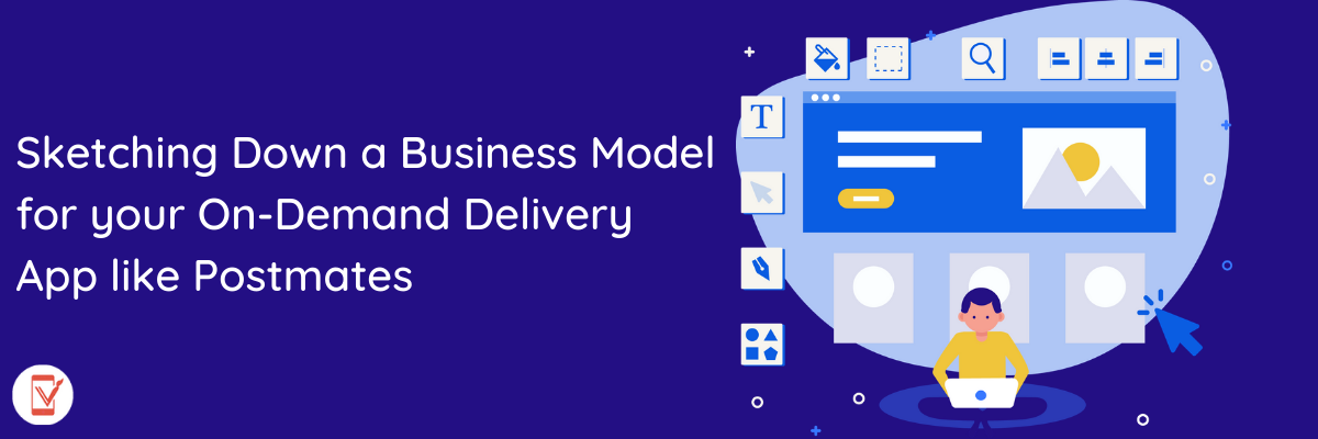 Business Model for your On-Demand Delivery App like Postmates