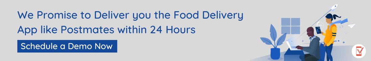 Create a Food Delivery App like Postmates CTA