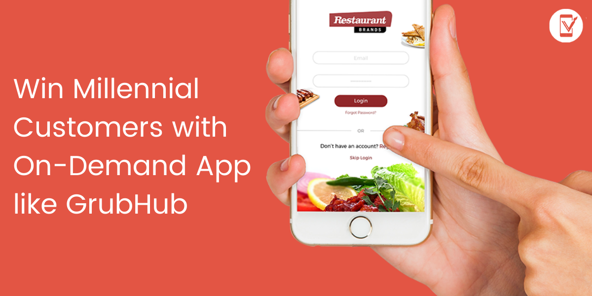 Win Millennial Customers and More Revenue with an App like Grubhub