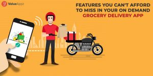 How to build Grocery Delivery App 2021