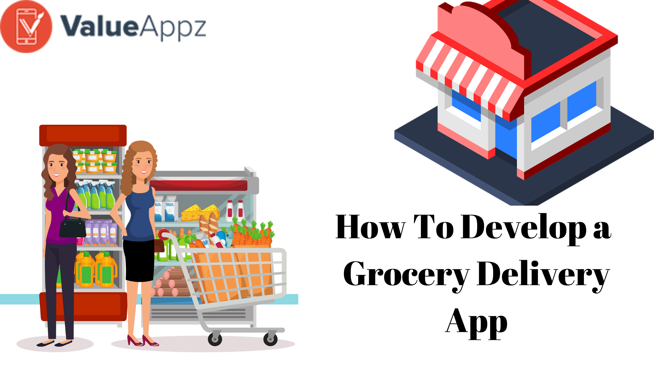 How To Develop a Grocery Delivery App? Cos...